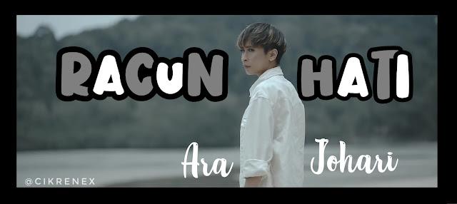 Lagu baru Racun Hati : Ara Johari