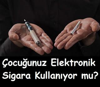 Çocuğunuz Elektronik Sigara Kullanıyor mu