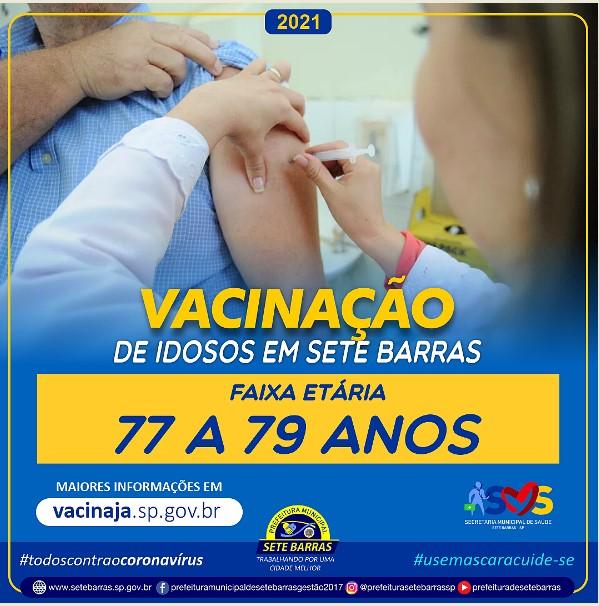IDOSOS DE 77 A 79 ANOS ESTÃO SENDO IMUNIZADOS CONTRA A COVID-19 EM SETE BARRAS