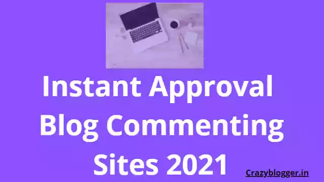 instant approval blog commenting sites list,