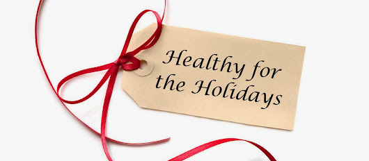 Methods For Healthy Holiday Eating
