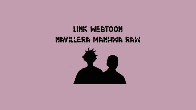 Link Webtoon Navillera Manhwa RAW