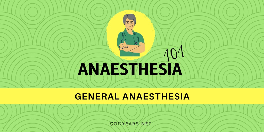 What is General Anaesthesia