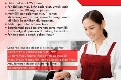 Info Lowongan Kerja Kasir Novi's Dermatology Bekasi