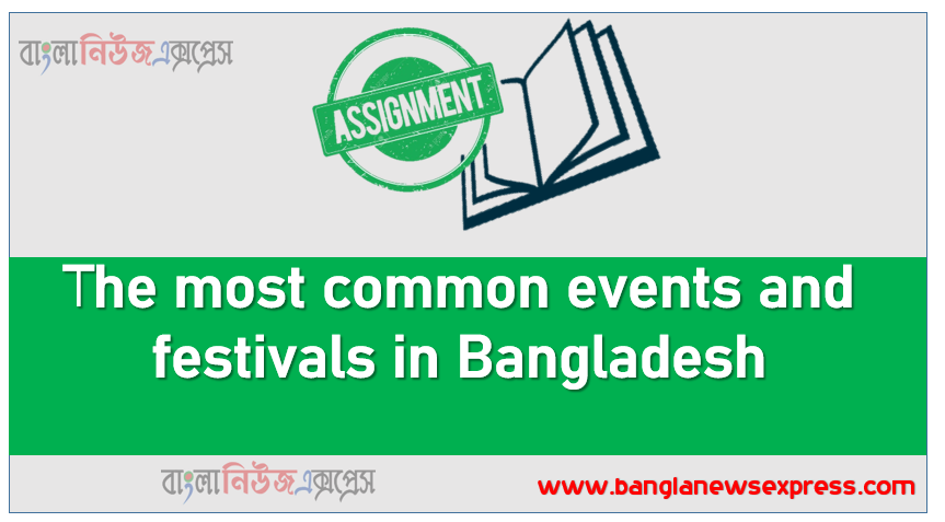 The most common events and festivals in Bangladesh