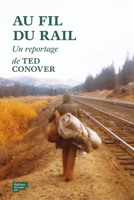 Ted Conover, Au fil du rail, éditions du sous-sol
