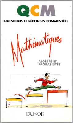 Télécharger Livre Gratuit Qcm Mathématiques Vol.2, Algebre et Probabilites pdf
