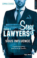 Sexy Lawyers Saison 2 - Sous influence d' Emma Chase