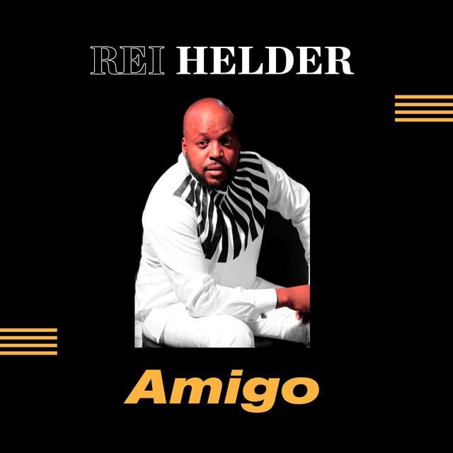 http://www.mediafire.com/file/6ot4fa6p40fwl3p/Rei+Helder+-+Amigo+%28%C3%81lbum%29.zip