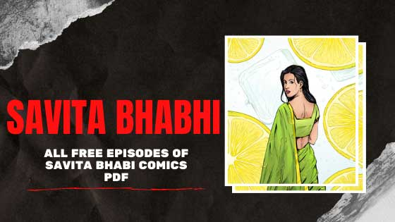 Savita Bhabhi | All Free Episodes of Savita Bhabi Comics PDF