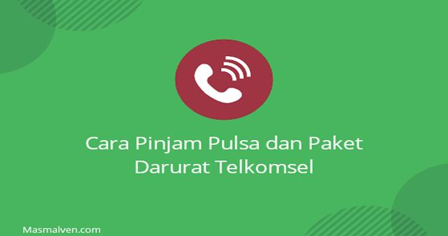 cara pinjam pulsa dan paket darurat telkomsel