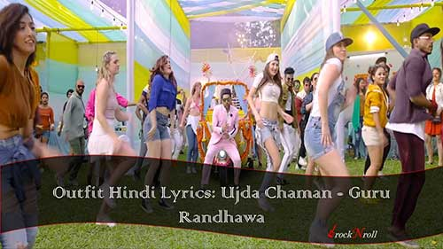 Outfit-Hindi-Lyrics-Ujda-Chaman-Guru-Randhawa