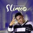 """[EP] Blessedup Ademide – """"Slime"""""""