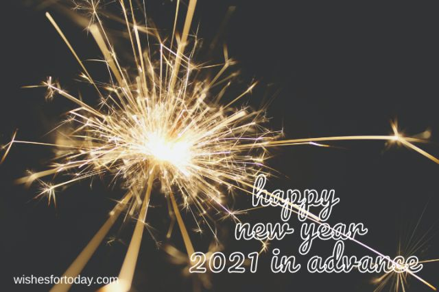 Best Happy new year 2021 in advance Images