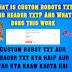 What is custom robots txt and header txt ? And What does this work ( कस्टम रोबोट txt और हेडर टेक्स्ट क्या है? और यह क्या काम करता है)