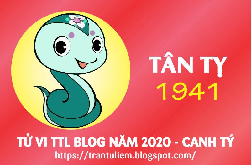 TỬ VI TUỔI TÂN TỴ 1941 NĂM 2020 ( Canh Tý )