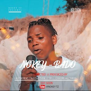 Nokey-Bado (Official Video)