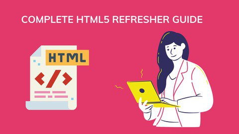 Complete HTML5 Refresher guide [Free Online Course] - TechCracked
