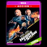 Rápidos y furiosos: Hobbs & Shaw (2019) WEB-DL 1080p Audio Dual Latino-Ingles