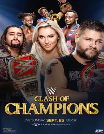 Poster Of WWE Clash of Champions 25th September 2016 PPV 700MB HDTV 480p x264 Free Download Watch Online downloadhub.net