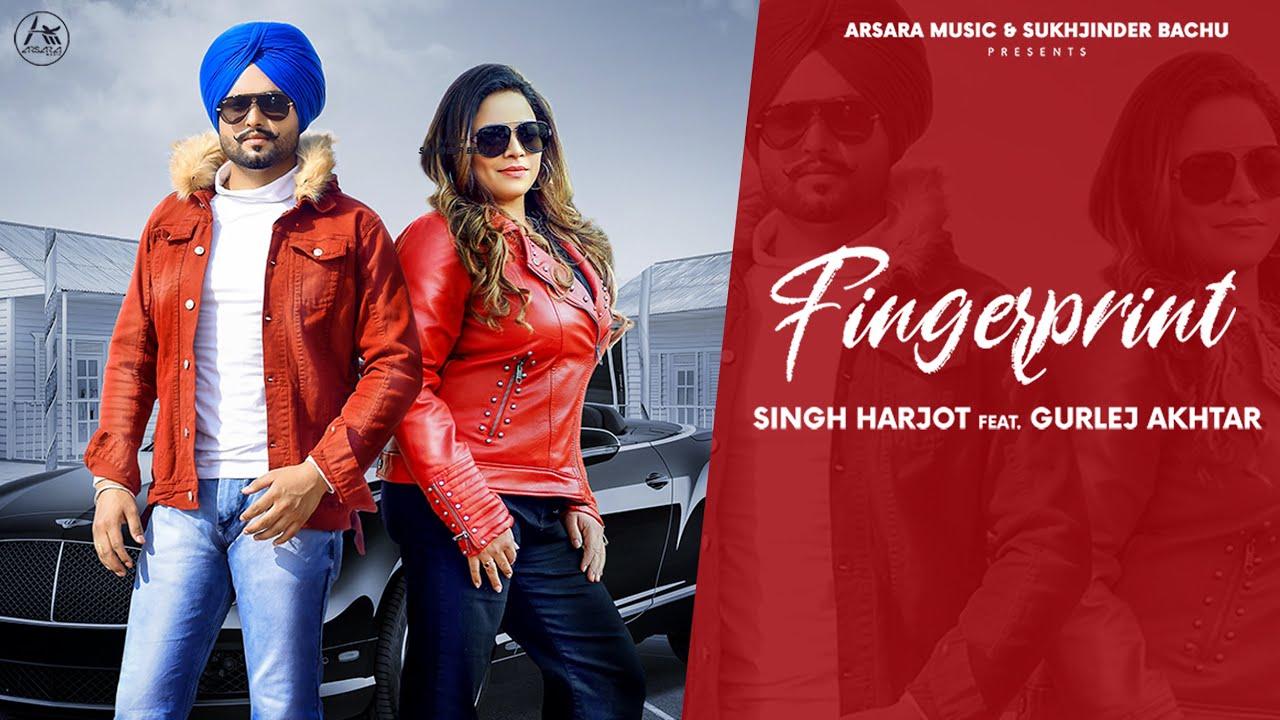 Finger Print Lyrics Singh Harjot x Gurlez Akhtar