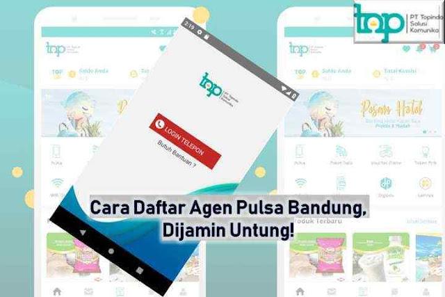 Cara Daftar Agen Pulsa Topindopay Bandung, Dijamin Untung!