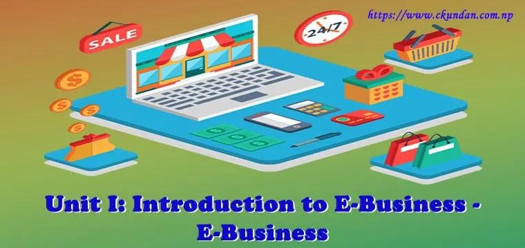 Introduction to E-Business - E-Business