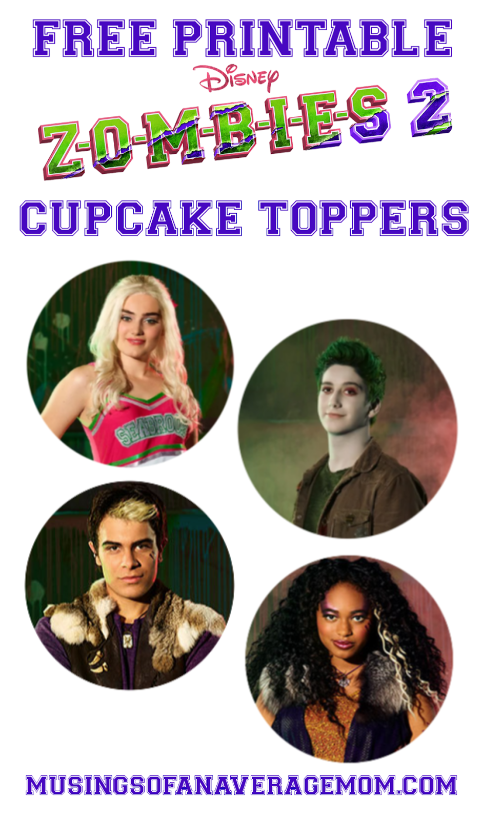 Musings Of An Average Mom Free Printable Zombies 2 Cupcake Toppers