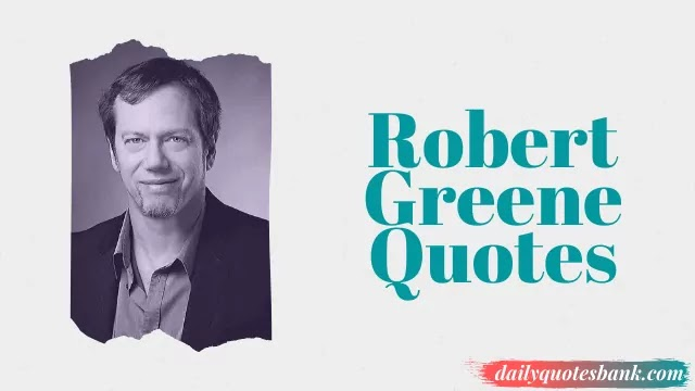 Robert Greene Quotes Mastery That Will Make Life Success