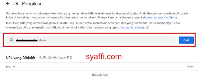 12. Memasukkan URL Google Adsense yang akan di blokir