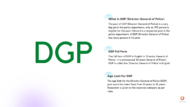 Information About Director-General Of Police (DGP)