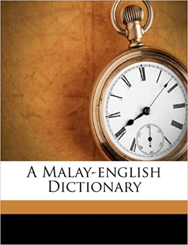 A Malay-english Dictionary PDf Book by R.J. WILKINSON