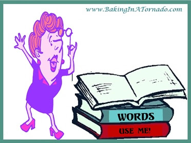 Withering Words: Use them or lose them. What new words have you used today? | www.BakingInATornado.com | #MyGraphics #humor #funny