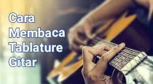 Cara Membaca Tab Gitar Fingerstyle