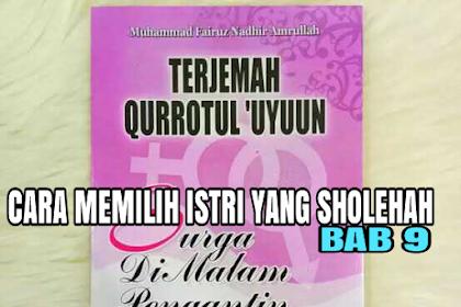 TERJEMAH KITAB QURROTUL UYUN BAB 9