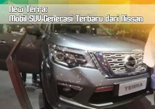 New Terra: Mobil SUV Generasi Terbaru dari Nissan