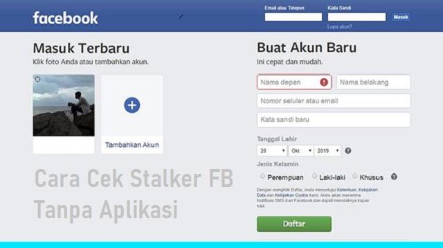 Cara Cek Stalker FB Tanpa Aplikasi