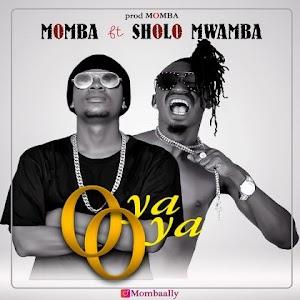 Download Audio   Monba ft Sholo Mwamba - Oya Oya (Singeli)