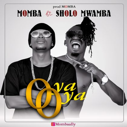Download Audio | Monba ft Sholo Mwamba - Oya Oya (Singeli)