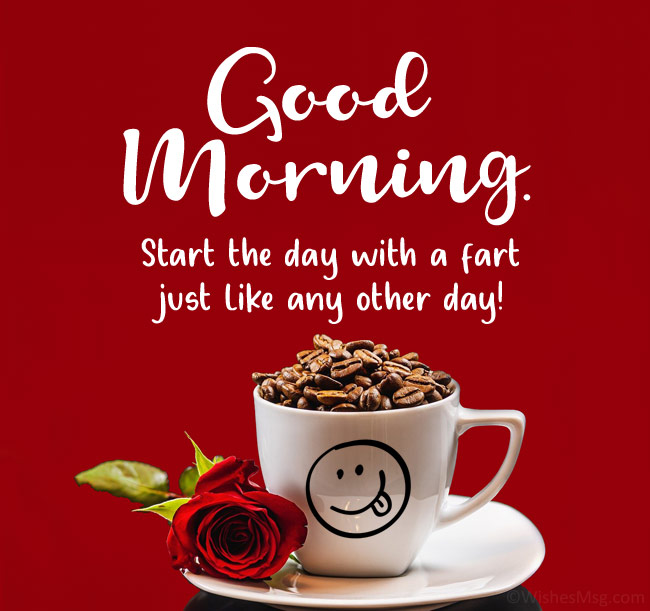 Rise & Shine good morning for love, inspirational quotes and Funny sayings