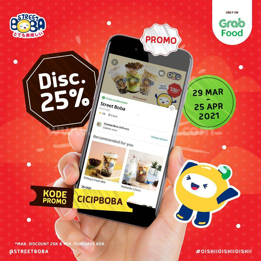 Promo STREET BOBA Diskon 25% Khusus pemesanan via GRABFOOD