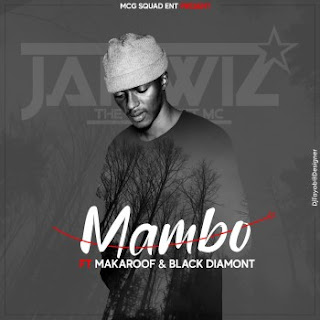 Jahwiz – Mambo (Feat. Makaroof & Black Daymont) ( 2019 ) [DOWNLOAD]