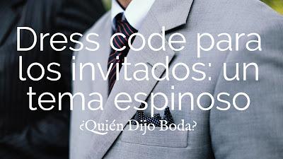 Dress code para los invitados: un tema espinoso