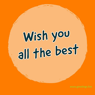 Wish you all the best image Greetings live for students.jpg