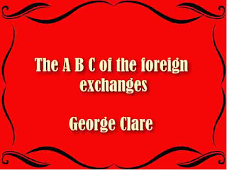 The A B C of the foreign exchanges
