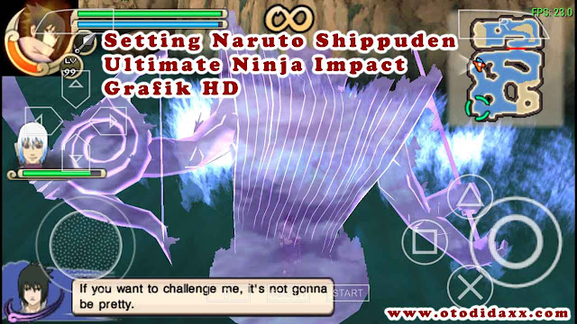 Cara Setting Naruto Ultimate Ninja Impact PPSSPP Grafik HD Dan Lancar