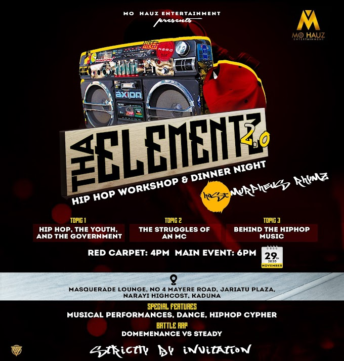 "Kaduna Braces Up For ""Tha Elementz 2.0"" Hip-Hop Workshop/Dinner Night"""