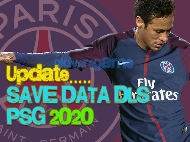 Update-Prediksi-Save-Data-Dream-league-Soccer-PSG-Musim-2020-2021