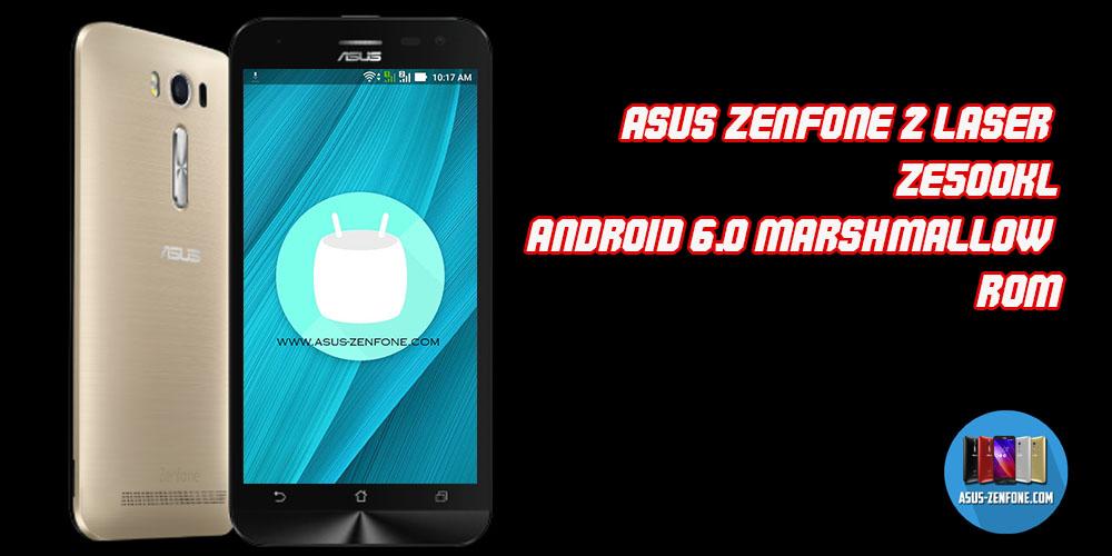 ROMAndroid 60 ASUS ZenFone 2 Laser ZE500KL