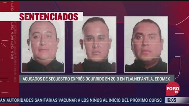 Sentencian a 56 años de prisión a 3 policías municipales, se dedicaban al secuestro, ¿Y estas personas SON LAS QUE NOS CUIDAN?